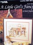 Click here to enlarge image and see more about item LA631k: Leisure Arts A Little Girl's Fancy  #631