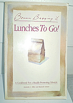 Brown Bag Lunches Cookbook (Image1)