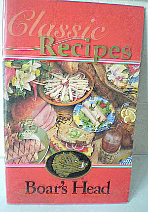 Vintage Boar's Head Meats Classic Recipes