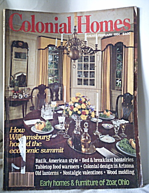 Antiques Colonial Homes Magazine 1984