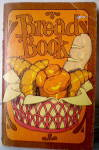 Click to view larger image of Vintage Cookbook-The Bread Book by Susan Wright (Image1)