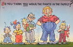 Click here to enlarge image and see more about item PC-321: Vintage Comic Postcard-Wearing the Pants