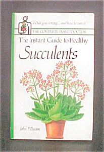 The Instant Guide to Healthy Succulents (Image1)