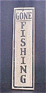 Welcome/gone Fishing Sign