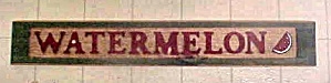 Vintage Wood Watermelon Sign (Image1)