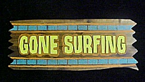 Gone Surfing Wooden Sign (Image1)