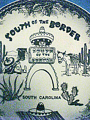 South Carolina - South Of The Border Plate