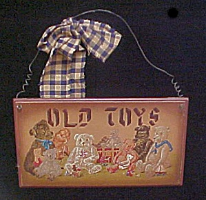 Old Toys Wooden Decorative Sign (Image1)