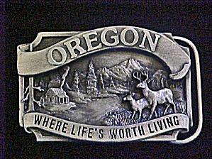 Oregon Where Life's Worth Living Belt Buckle