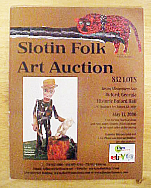 Slotin Folk Art Auction - May 2006