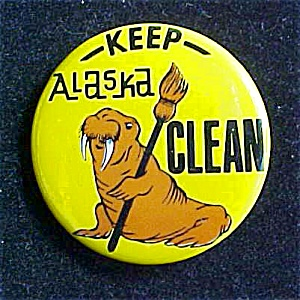 Keep Alaska Clean Pin Back (Image1)
