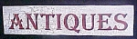 Click here to enlarge image and see more about item AA600: Wooden Antiques Sign - Weathered Design
