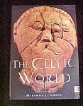 Click to view larger image of The Celtic World - Edited by Miranda J. Green (Image1)