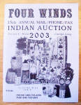Click to view larger image of Four Winds Indian Auction Catalog - 2003 (Image1)