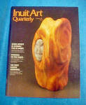 Click here to enlarge image and see more about item MM251: Inuit Art Quarterly - Summer 1991