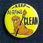 Click here to enlarge image and see more about item P101: Keep Alaska Clean Pin Back
