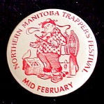 Click here to enlarge image and see more about item P111: Manitoba Trappers Festival Pin Back