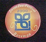 Click to view larger image of Sweet Pea Festival Pin Back -  Year 2000 (Image1)