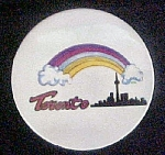 Click here to enlarge image and see more about item P151: Toronto Skyline w/Rainbow - Round Pin-Back