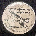 Click here to enlarge image and see more about item P156: Native American Indian Day - 1979 Pin-Back
