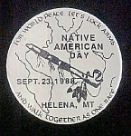 Click to view larger image of Native American Day - Sept. 23, 1988 Pin-Back (Image1)