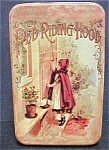 Click here to enlarge image and see more about item T620: Vintage Little Red Riding Hood Tin