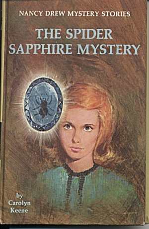 The Spider Sapphire Mystery - Nancy Drew #45