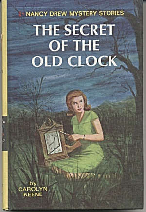 The Secret Of The Old Clock - Nancy Drew Mystery #1