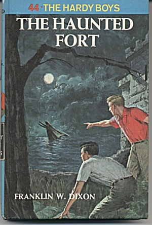 The Haunted Fort - The Hardy Boys #44