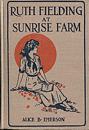 Ruth Fielding At Sunrise Farm