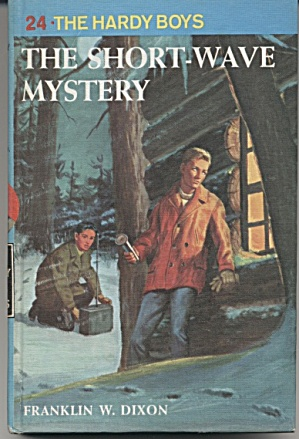 The Short-Wave Mystery - Hardy Boys #24 (Image1)