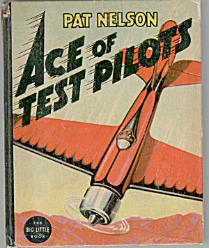 Pat Nelson Ace of Test Pilots (Image1)