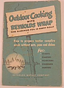 Outdoor Cooking With Reynolds Wrap