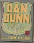 Dann Dunn Secret Operative 48 and the Crime Master