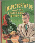 Inspector Wade and the Feathered Serpent
