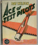 Pat Nelson Ace of Test Pilots