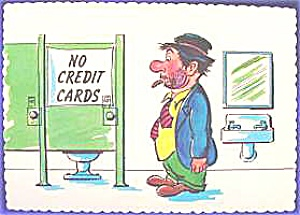 Post Card ~ No Credit Cards ~ Humor (Image1)