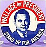 George Wallace Political Campaign Button