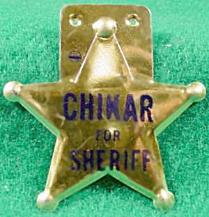 Chikar For Sheriff Political Campaign Badge - Indiana (Image1)