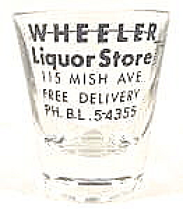 Barware ~ Wheeler Liquor Store Shot Glass (Image1)