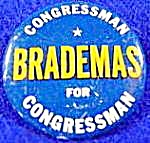John Brademas Political Campaign Button