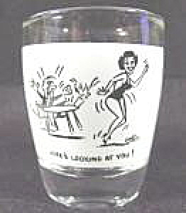 Barware ~ Shot Glass ~ Here's Looking At You! (Image1)