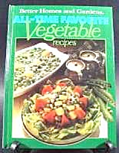 Cook Book - Vegetable Recipes - Better Homes & Gardens