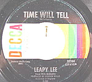45rpm Record - Leapy Lee - Time Will Tell - Decca Label