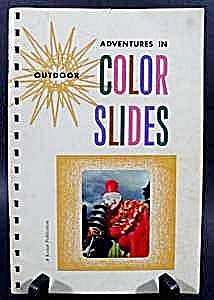 Color Slides Photography Book - Eastman Kodak 1957