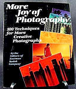 More Joy Of Photography Book By Kodak - 1981