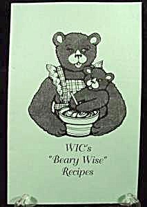 Wics Beary Wise Recipes - Cook Book - 1995