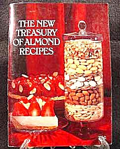 New Treasury Of Almond Recipes - Cook Book