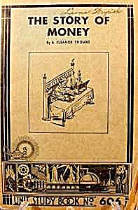 Book - The Story Of Money By Eleanor Thomas 1935
