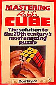 Mastering Rubik's Cube by Don Taylor 1980 (Image1)